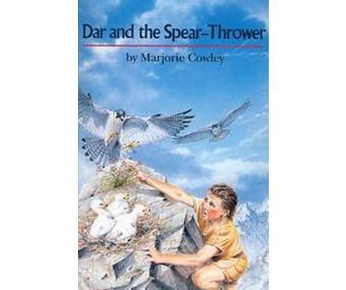 Dar and the Spear-Thrower (Reissue) (Paperback) (Marjorie Cowley) - image 1 of 1