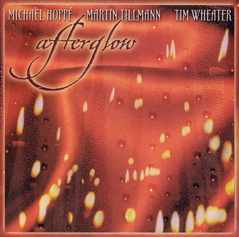 Hoppe & tillman & wheate - Afterglow (CD) - image 1 of 1