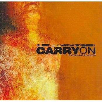 Carry On - A Life Less Plagued (CD)