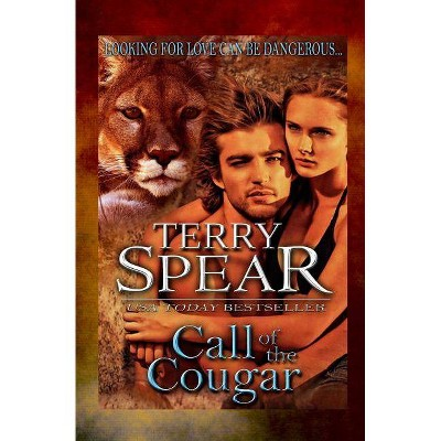 Call of the Cougar - (Heart of the Cougar) by  Terry Spear (Paperback)