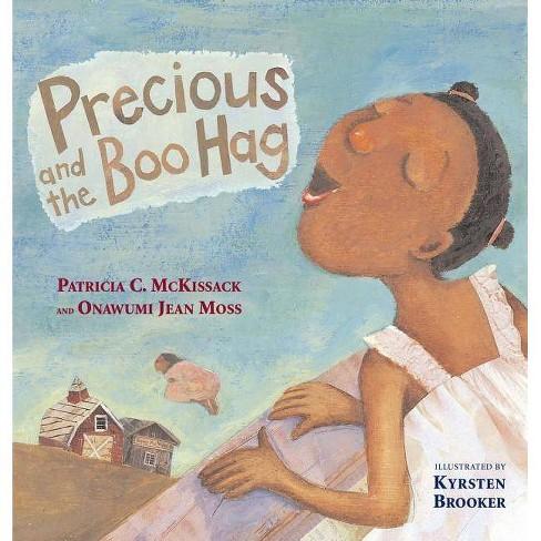 Precious and the Boo Hag - (Anne Schwartz Books) by  Patricia C McKissack & Onawumi Jean Moss - image 1 of 1
