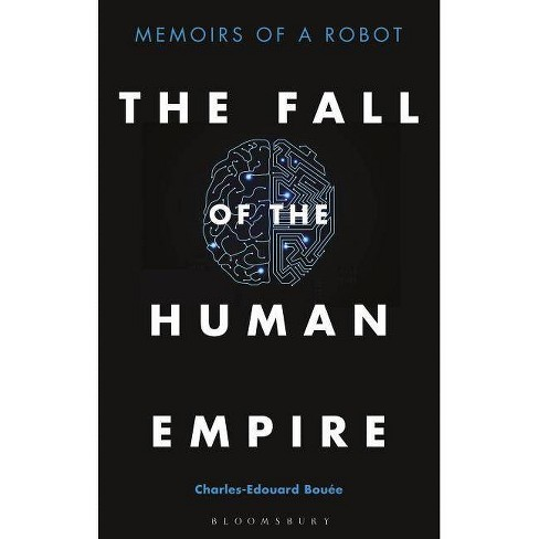 The Fall of the Human Empire - by  Charles-Edouard Bouee (Hardcover) - image 1 of 1