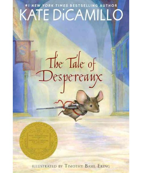 Tale of Despereaux : Being the Story of a Mouse, a Princess, Some Soup, and a Spool of Thread - image 1 of 1