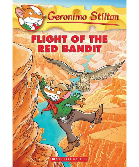 Flight of the Red Bandit (Reprint) (Paperback) (Geronimo Stilton) - image 1 of 1