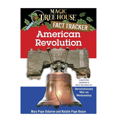 American Revolution : A Nonfiction Companion to Magic Tree House #22: Revolutionary War on Wednesday - image 1 of 1