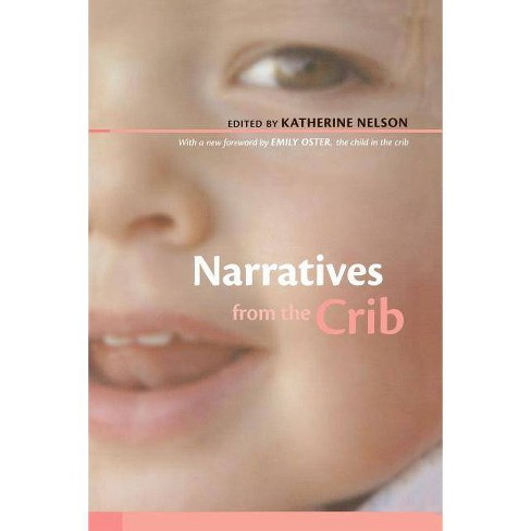 Narratives from the Crib - (Paperback) - image 1 of 1