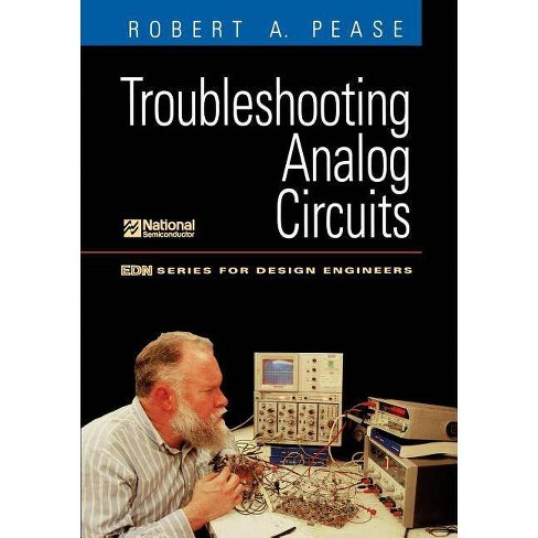 Troubleshooting Analog Circuits Edn Series For Design Engineers By Robert Pease Paperback Target