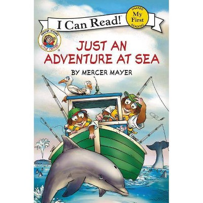Just an Adventure at Sea - (My First I Can Read)by Mercer Mayer (Hardcover)