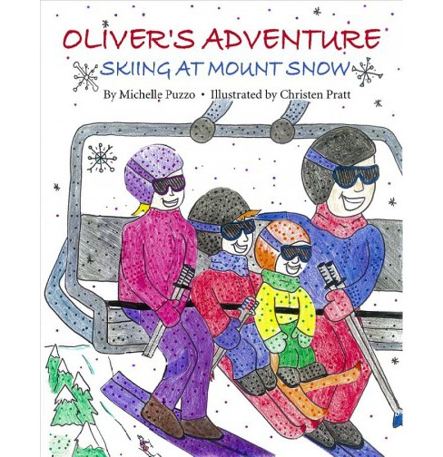 Oliver's Adventure : Skiing at Mount Snow -  by Michelle Puzzo (Paperback) - image 1 of 1