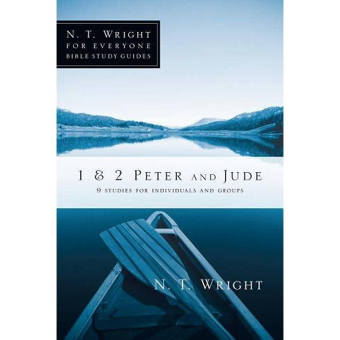 1 & 2 Peter and Jude - (N.T. Wright for Everyone Bible Study Guides) by  N T Wright (Paperback) - image 1 of 1