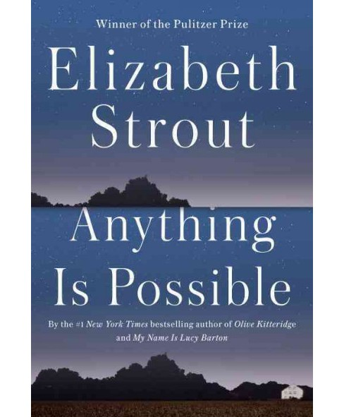 Anything Is Possible (Hardcover) (Elizabeth Strout) - image 1 of 1