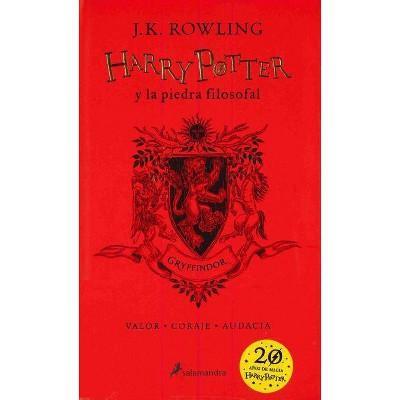 Harry Potter Y La Piedra Filosofal. Edición Gryffindor / Harry Potter and the Sorcerer's Stone: Gryffindor Edition - by  J K Rowling (Hardcover)