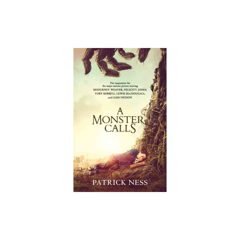 A Monster Calls: A Novel (Movie Tie-in): Inspired by an idea from Siobhan Dowd (Paperback) by Patrick Ness