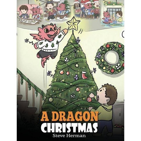 A Dragon Christmas - (My Dragon Books) by  Steve Herman (Hardcover) - image 1 of 1