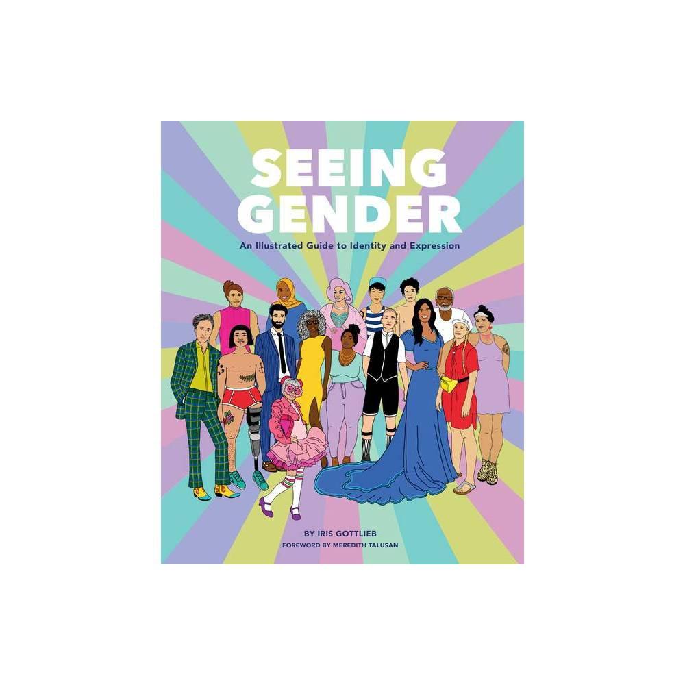 Seeing Gender By Iris Gottlieb Hardcover