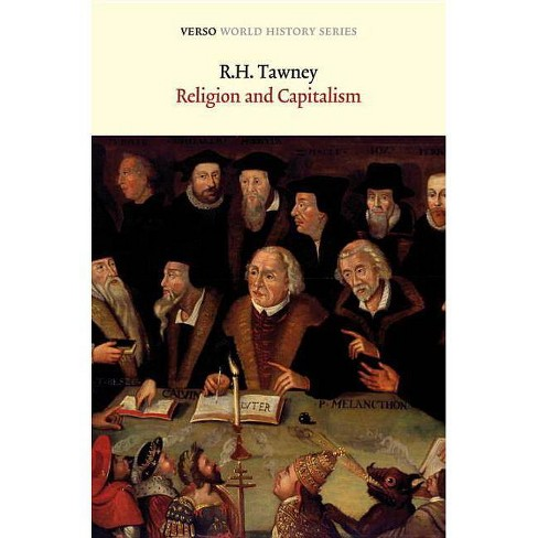 Religion and the Rise of Capitalism - (World History) by  R H Tawney (Paperback) - image 1 of 1