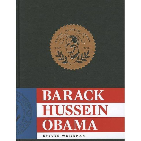 Barack Hussein Obama - by  Steven Weissman (Hardcover) - image 1 of 1