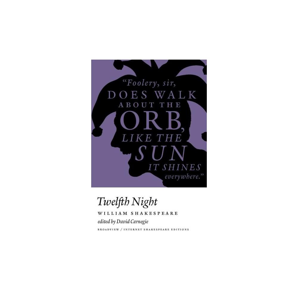Twelfth Night ( Broadview / Internet Shakespeare Editions) (Paperback)