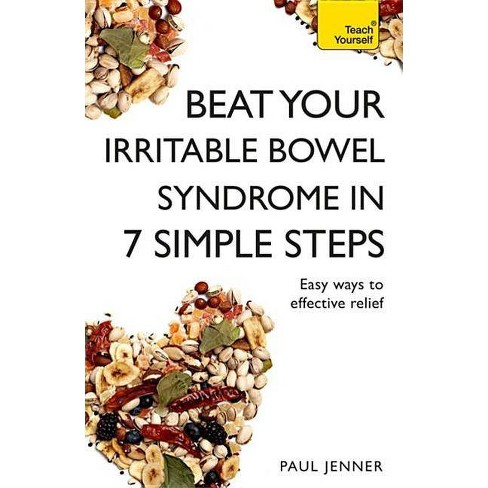 Beat Your Irritable Bowel Syndrome (Ibs) in 7 Simple Steps - by  Paul Jenner (Paperback) - image 1 of 1