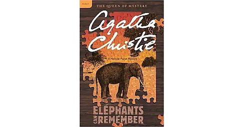 Elephants Can Remember : A Hercule Poirot Mystery (Reissue) (Paperback) (Agatha Christie) - image 1 of 1