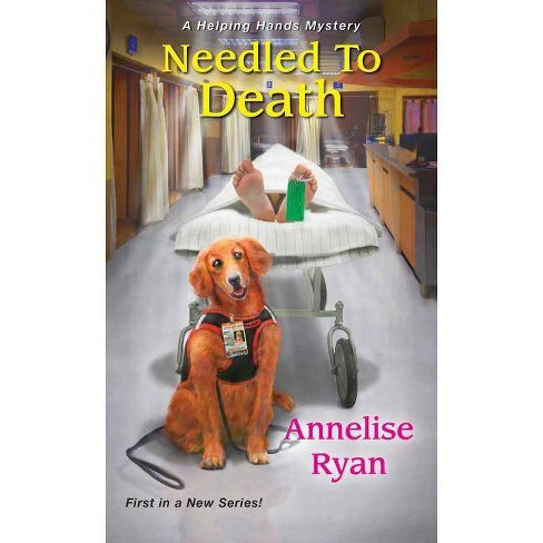 Needled to Death - (Helping Hands Mystery) by  Annelise Ryan (Paperback) - image 1 of 1