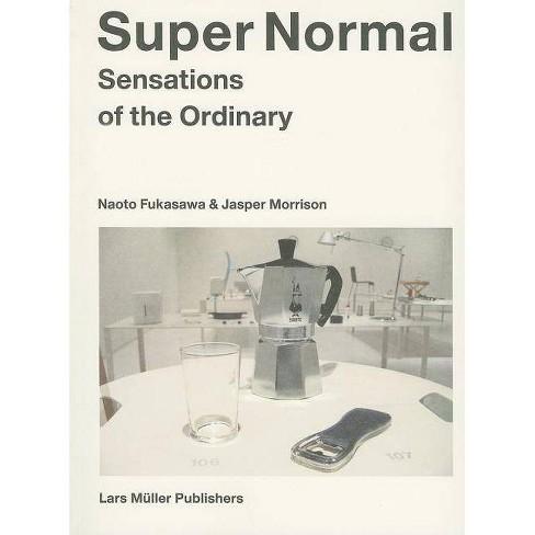 Super Normal - by  Naoto Fukasawa (Paperback) - image 1 of 1