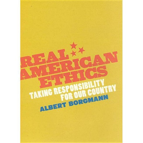 Real American Ethics - by  Albert Borgmann (Hardcover) - image 1 of 1