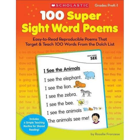 100 Super Sight Word Poems, Grades PreK-1 - by  Rosalie Franzese (Paperback) - image 1 of 1