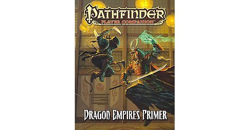 Pathfinder Player Companion : Dragon Empires Primer (Paperback) (Tim Hitchcock) - image 1 of 1