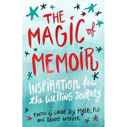 The Magic of Memoir - (Paperback) - image 1 of 1
