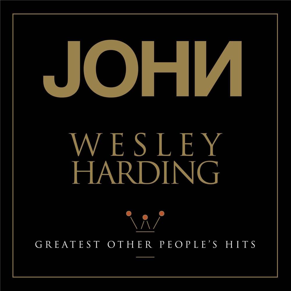 John Wesley Harding Greatest Other People S Hits Vinyl