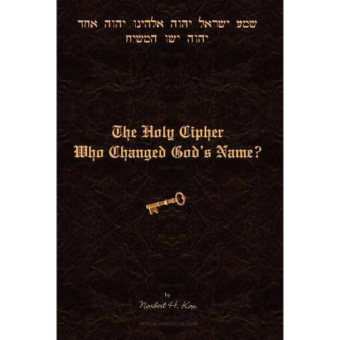 The Holy Cipher - by  Norbert H Kox (Paperback) - image 1 of 1