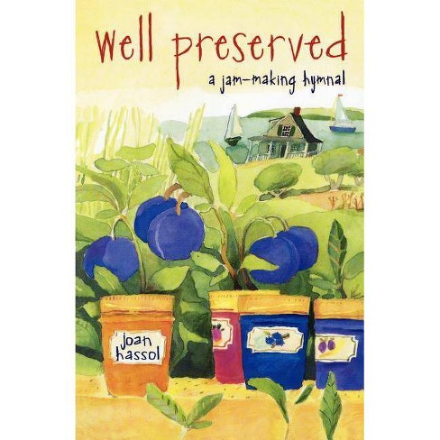 Well Preserved - by  Joan Hassol (Paperback) - image 1 of 1