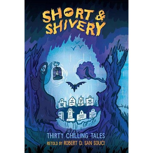Short & Shivery - by  Robert D San Souci (Paperback) - image 1 of 1