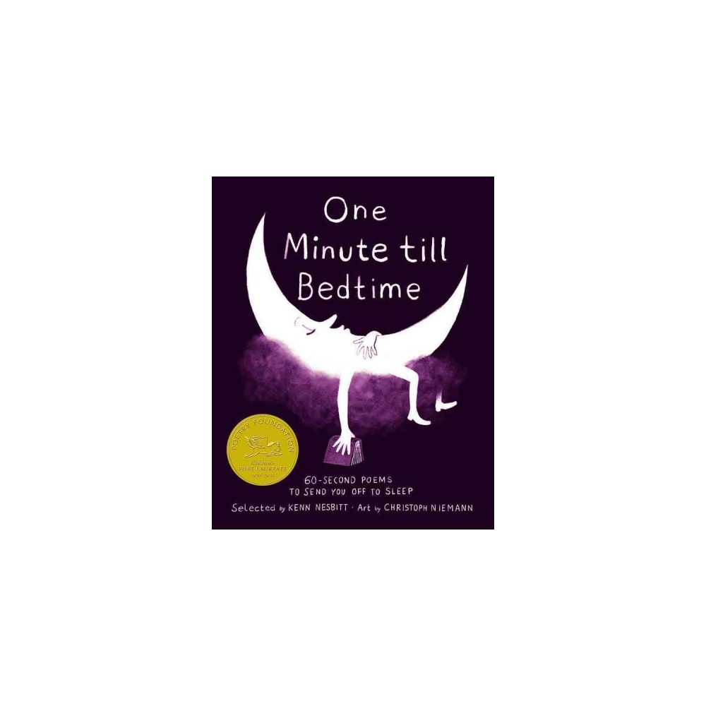 One Minute Till Bedtime : 60-Second Poems to Send You Off to Sleep (Hardcover)