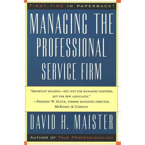 Managing the Professional Service Firm - by  David H Maister (Paperback) - image 1 of 1