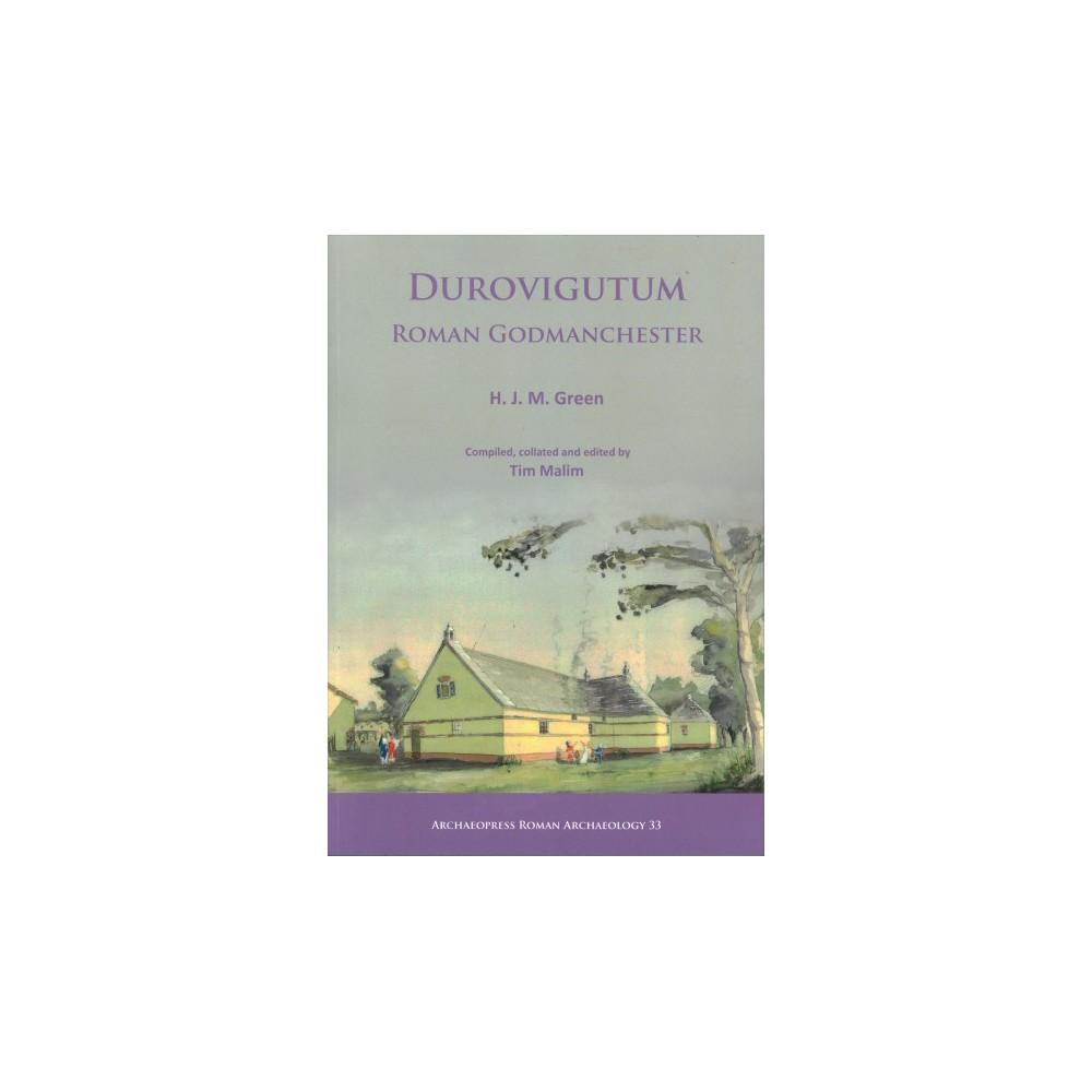 Durovigutum : Roman Godmanchester - by H. J. M. Green (Paperback)