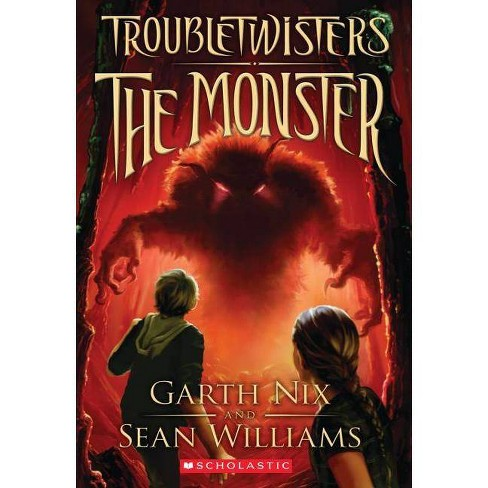 The Monster - (Troubletwisters (Paperback)) by  Garth Nix & Sean Williams (Paperback) - image 1 of 1