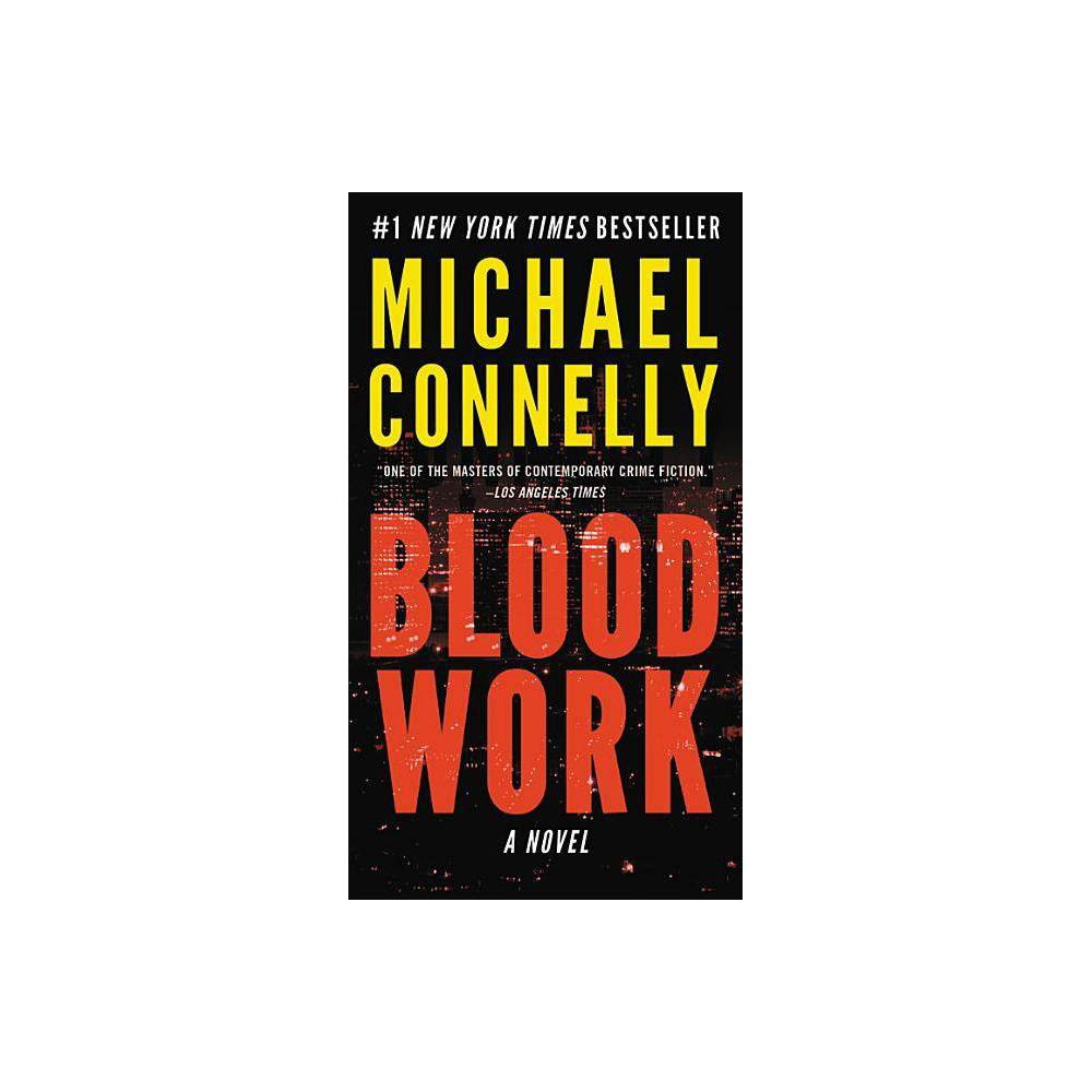 ISBN 9781478948339 product image for Blood Work - by Michael Connelly (Paperback) | upcitemdb.com