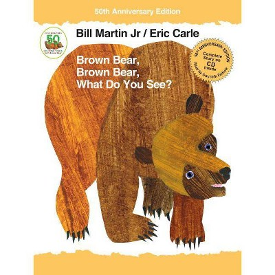 Brown Bear, Brown Bear, What Do You See? - (Brown Bear and Friends)50th Edition by Bill Martin (Mixed Media Product)