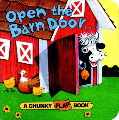 Open the Barn Door, Find a Cow - (Chunky Flap Book) (Board Book)