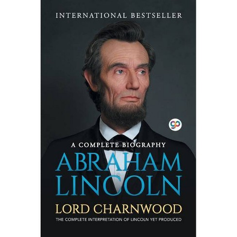 Abraham Lincoln - by  Lord Charnwood (Paperback) - image 1 of 1