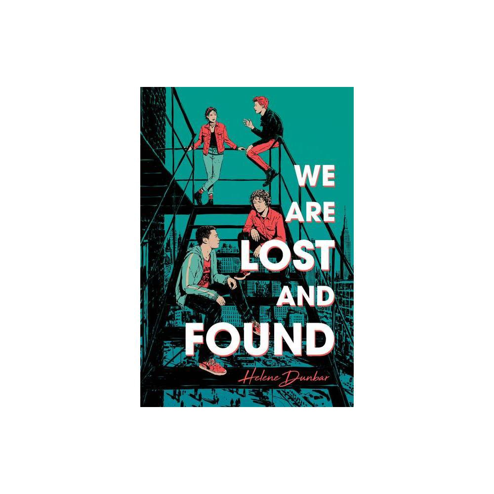 We Are Lost And Found By Helene Dunbar Paperback