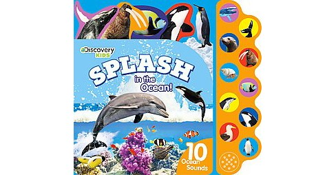 Discovery Kids Splash in the Ocean! : With Sound Buttons (Hardcover) - image 1 of 1