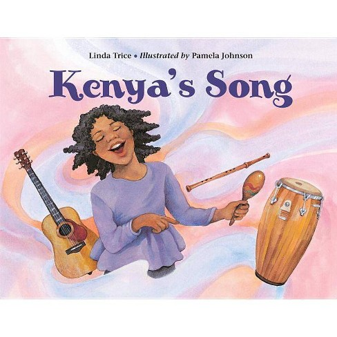 Kenya's Song - by  Linda Trice (Hardcover) - image 1 of 1