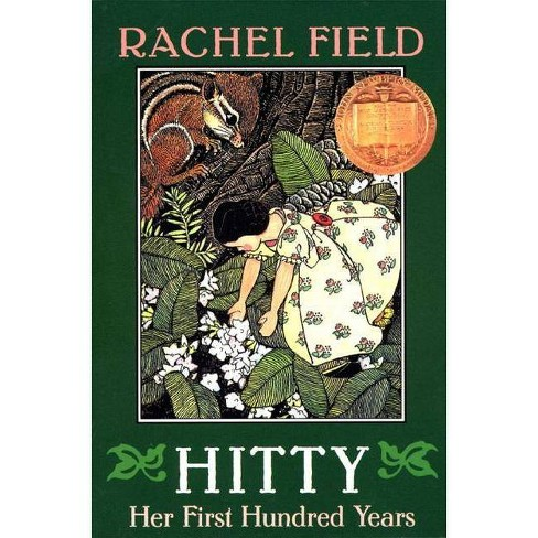 Hitty, Her First Hundred Years - by  Rachel Field (Paperback) - image 1 of 1