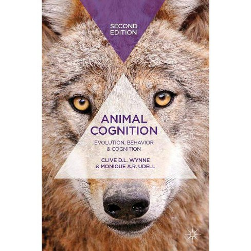 Animal Cognition - 2 Edition by  Clive D L Wynne & Monique A R Udell (Paperback) - image 1 of 1