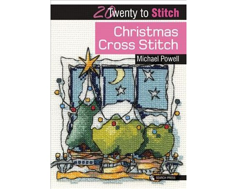 Christmas Cross Stitch -  (Twenty to Stitch) by Michael Powell (Paperback) - image 1 of 1