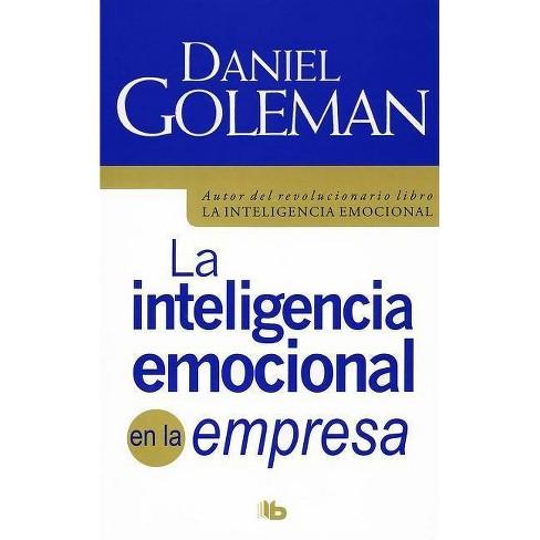 La Inteligencia Emocional En La Empresa / Working with Emotional Intelligence - by  Daniel Goleman - image 1 of 1
