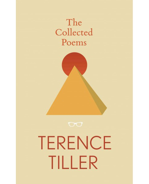 Collected Poems of Terence Tiller (Hardcover) - image 1 of 1